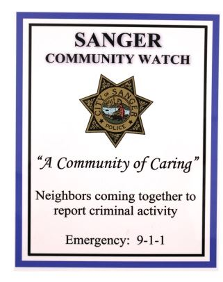 Sanger Community Watch A Community of Caring